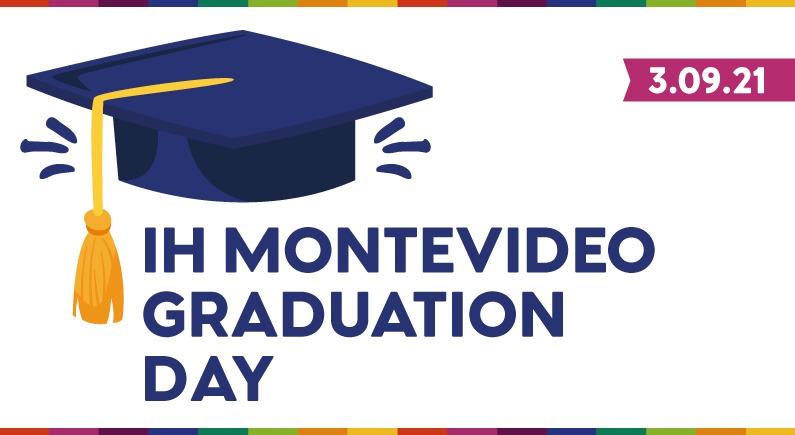IH Montevideo Graduation Day 2021